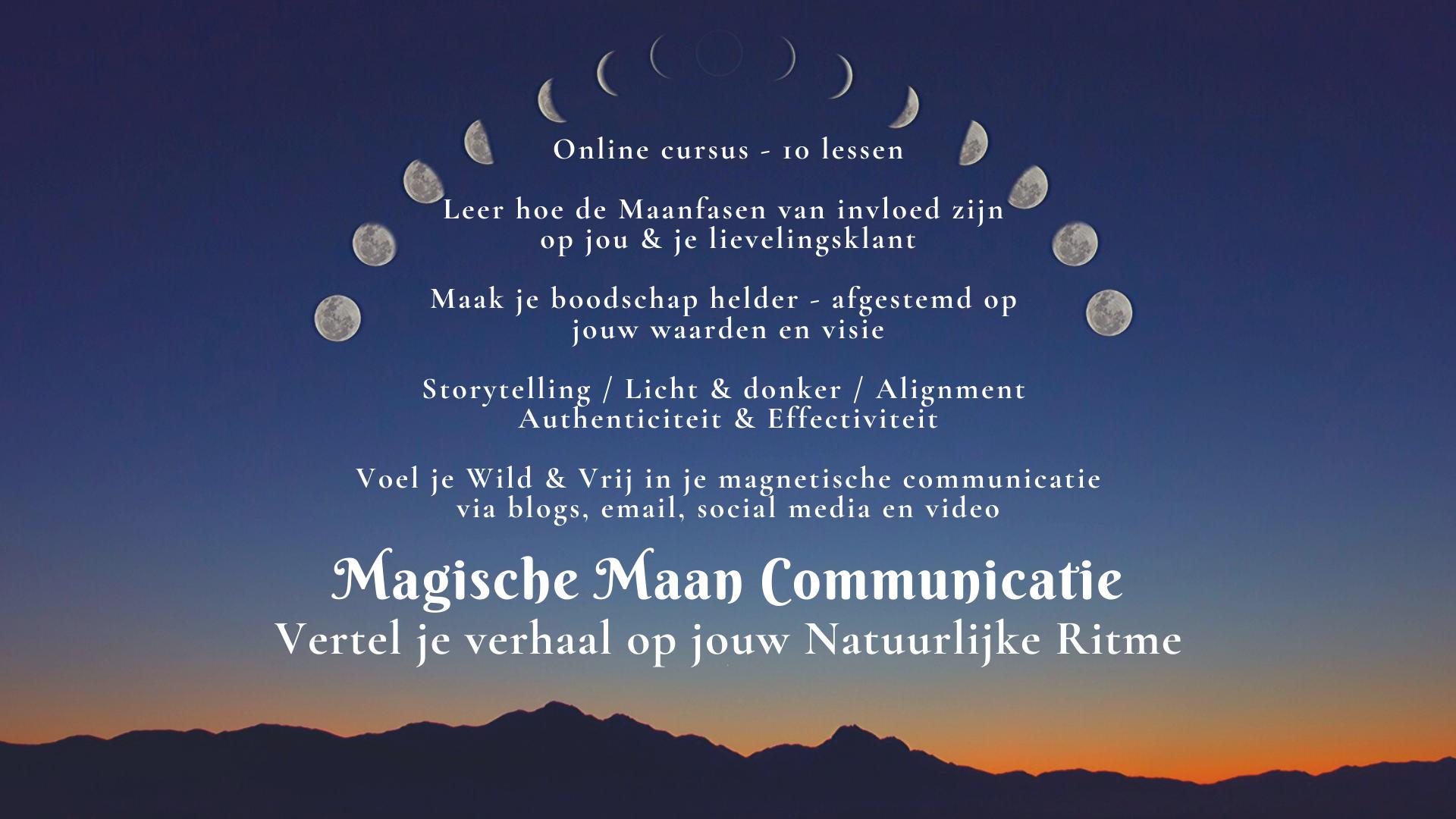 magische maan communicatie online training - voor vrouwelijke ondernemers die vanuit hun hart willen verbinden en content willen maken die magnetisch werkt op hun ideale klant. afgestemd op de maanfasen en het innerlijke natuurlijke ritme bedrijfsommunicatie maken